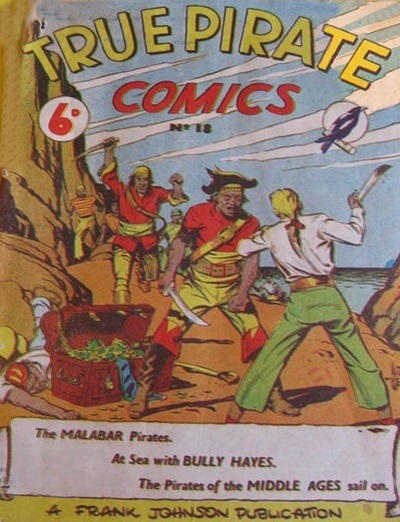 Cover for True Pirate Comics (Frank Johnson Publications, 1946 ? series) #18
