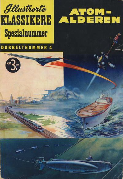 Cover for Illustrerte Klassikere Spesialnummer (Illustrerte Klassikere / Williams Forlag, 1959 series) #4 - Atomalderen