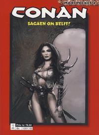 Cover Thumbnail for Conan Maxipocket (Bladkompaniet / Schibsted, 2011 series) #4 - Sagaen om Belit