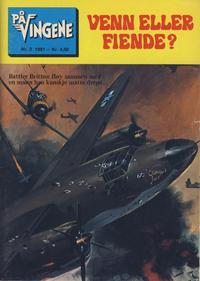 Cover Thumbnail for På Vingene (Serieforlaget / Se-Bladene / Stabenfeldt, 1963 series) #2/1981