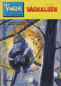 Cover Thumbnail for På Vingene (Serieforlaget / Se-Bladene / Stabenfeldt, 1963 series) #12/1981