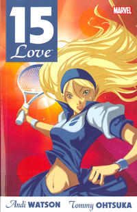 Cover Thumbnail for 15-Love (Marvel, 2011 series)