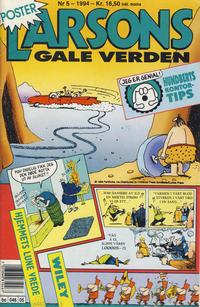 Cover Thumbnail for Larsons gale verden (Bladkompaniet / Schibsted, 1992 series) #5/1994