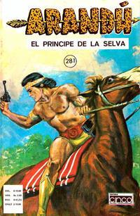 Cover Thumbnail for Arandú, El Príncipe de la Selva (Editora Cinco, 1977 series) #281