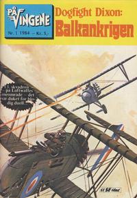 Cover Thumbnail for På Vingene (Serieforlaget / Se-Bladene / Stabenfeldt, 1963 series) #1/1984