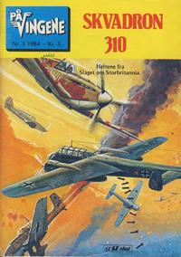 Cover Thumbnail for På Vingene (Serieforlaget / Se-Bladene / Stabenfeldt, 1963 series) #5/1984
