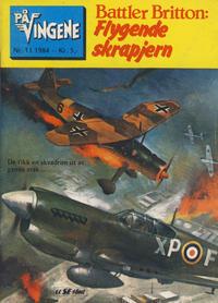 Cover Thumbnail for På Vingene (Serieforlaget / Se-Bladene / Stabenfeldt, 1963 series) #11/1984