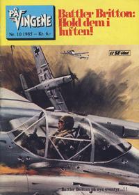 Cover Thumbnail for På Vingene (Serieforlaget / Se-Bladene / Stabenfeldt, 1963 series) #10/1985