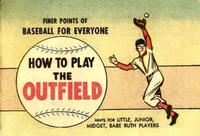 Cover Thumbnail for How to Play Outfield (Wm C. Popper & Co, 1965 series)