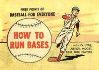 Cover Thumbnail for How to Run Bases (Wm C. Popper & Co, 1965 series)