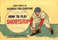 Cover Thumbnail for How to Play Shortstop (Wm C. Popper & Co, 1965 series)