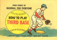 Cover Thumbnail for How to Play Third Base (Wm C. Popper & Co, 1965 series)
