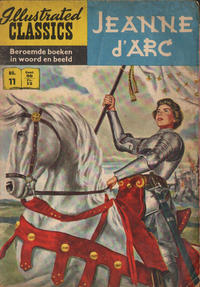 Cover Thumbnail for Illustrated Classics (Classics/Williams, 1956 series) #11 - Jeanne d'Arc [HRN 110]