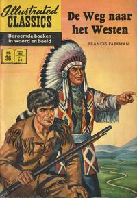 Cover Thumbnail for Illustrated Classics (Classics/Williams, 1956 series) #36 - De weg naar het Westen [HRN 152]