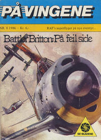 Cover Thumbnail for På Vingene (Serieforlaget / Se-Bladene / Stabenfeldt, 1963 series) #8/1986