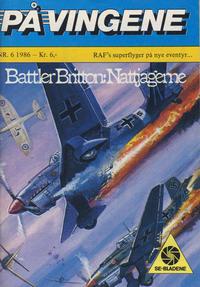 Cover Thumbnail for På Vingene (Serieforlaget / Se-Bladene / Stabenfeldt, 1963 series) #6/1986