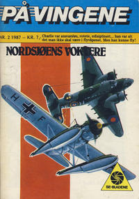 Cover Thumbnail for På Vingene (Serieforlaget / Se-Bladene / Stabenfeldt, 1963 series) #2/1987