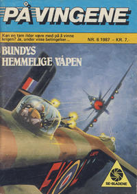 Cover Thumbnail for På Vingene (Serieforlaget / Se-Bladene / Stabenfeldt, 1963 series) #6/1987
