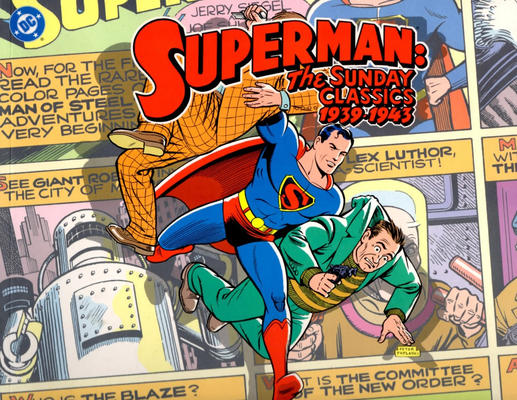 Cover for Superman: The Sunday Classics (Kitchen Sink Press; DC, 2000 series) #[nn] - 1939-1943