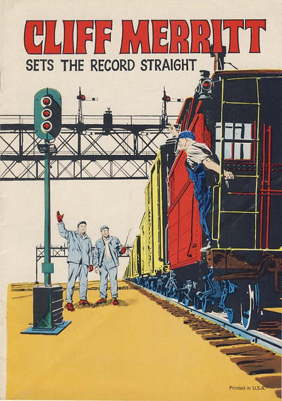 Cover for Cliff Merritt Sets the Record Straight (United Transportation Union, 1969 ? series) #[nn] [cover B]