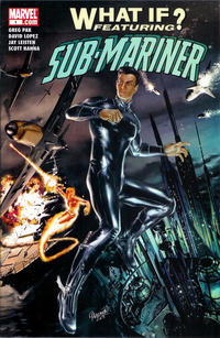 Cover Thumbnail for What If: Sub-Mariner (Marvel, 2006 series) #1