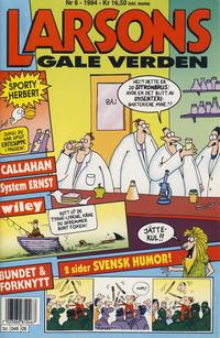 Cover Thumbnail for Larsons gale verden (Bladkompaniet / Schibsted, 1992 series) #6/1994