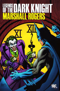 Cover Thumbnail for Legends of the Dark Knight: Marshall Rogers (DC, 2011 series)