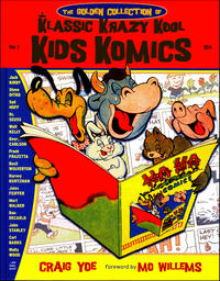 Cover Thumbnail for The Golden Collection of Klassic Krazy Kool Kids Komics (IDW, 2010 series)