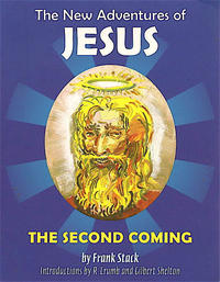 Cover Thumbnail for The New Adventures of Jesus: The Second Coming (Fantagraphics, 2006 series)