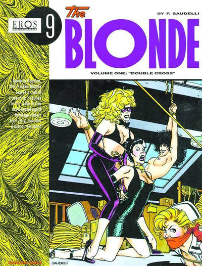 Cover for Eros Graphic Albums (Fantagraphics, 1991 series) #9 - The Blonde vol. one: Double Cross