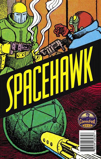 Cover for Spacehawk [Halloween ComicFest 2012] (Fantagraphics, 2012 series)