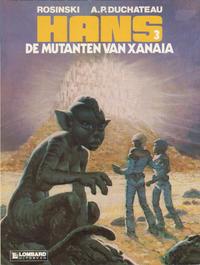 Cover Thumbnail for Hans (Le Lombard, 1983 series) #3 - De mutanten van Xanaia