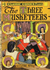 Cover Thumbnail for Classic Comics (Gilberton, 1941 series) #1 - The Three Musketeers [HRN 10]