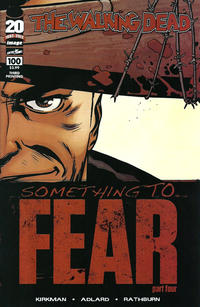 Cover Thumbnail for The Walking Dead (Image, 2003 series) #100 [3rd Printing Cover by Charlie Adlard]