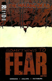 Cover Thumbnail for The Walking Dead (Image, 2003 series) #101 [2nd Printing Cover by Charlie Adlard]