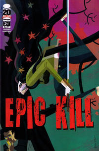 Cover Thumbnail for Epic Kill (Image, 2012 series) #2 [Second Printing]
