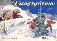 Cover Thumbnail for Vangsgutane (Fonna Forlag, 1941 series) #12