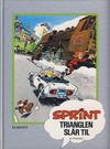 Cover for Sprint [Seriesamlerklubben] (Hjemmet / Egmont, 1998 series) #15 - Trianglen slår til