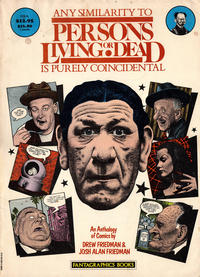 Cover Thumbnail for Any Similarity to Persons Living or Dead Is Purely Coincidental (Fantagraphics, 1985 series) #[nn] [First Printing]