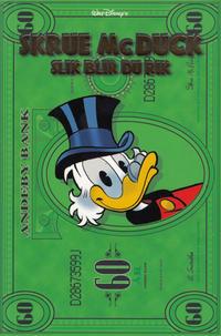 Cover Thumbnail for Skrue McDuck slik blir du rik (Hjemmet / Egmont, 2009 series)