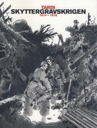 Cover Thumbnail for Skyttergravskrigen (Minuskel Forlag, 2012 series)