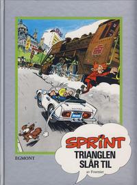 Cover Thumbnail for Sprint [Seriesamlerklubben] (Hjemmet / Egmont, 1998 series) #15 - Trianglen slår til