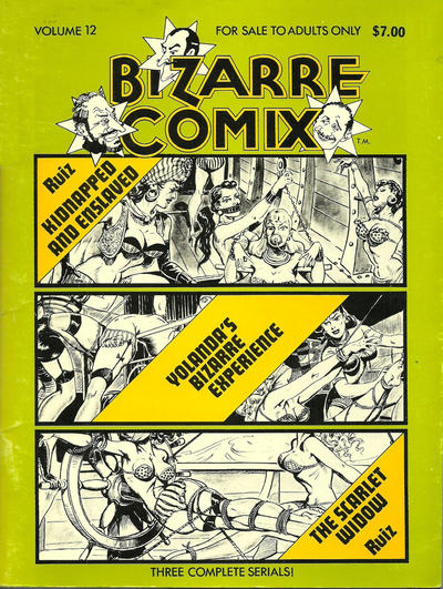 Cover for Bizarre Comix (Bélier Press, 1975 series) #12 - Kidnapped and Enslaved; Yolanda's Bizarre Experience; The Scarlet Widow