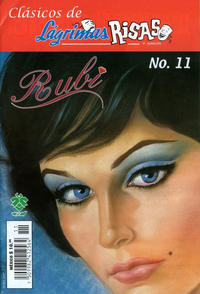 Cover Thumbnail for Clásicos de Lágrimas Risas y Amor.  Rubí (Grupo Editorial Vid, 2012 series) #11