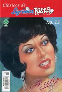 Cover Thumbnail for Clásicos de Lágrimas Risas y Amor.  Rubí (Grupo Editorial Vid, 2012 series) #15