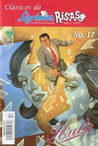 Cover Thumbnail for Clásicos de Lágrimas Risas y Amor.  Rubí (Grupo Editorial Vid, 2012 series) #17