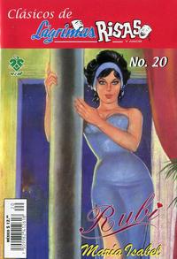 Cover Thumbnail for Clásicos de Lágrimas Risas y Amor.  Rubí (Grupo Editorial Vid, 2012 series) #20