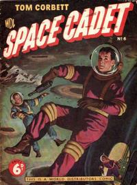 Cover Thumbnail for Tom Corbett Space Cadet (World Distributors, 1953 series) #6
