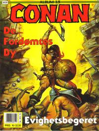 Cover Thumbnail for Conan album (Bladkompaniet / Schibsted, 1992 series) #13 - De fordømtes by