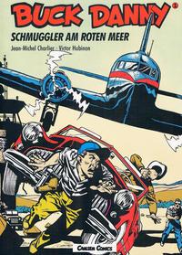 Cover Thumbnail for Buck Danny (Carlsen Comics [DE], 1989 series) #1 - Schmuggler am Roten Meer